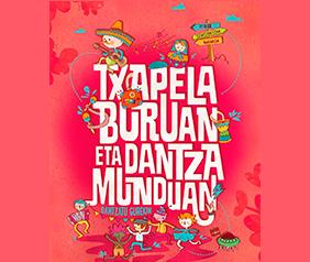 TXAPELA-BURUAN-ETA-DANTZA-MUNDUAN